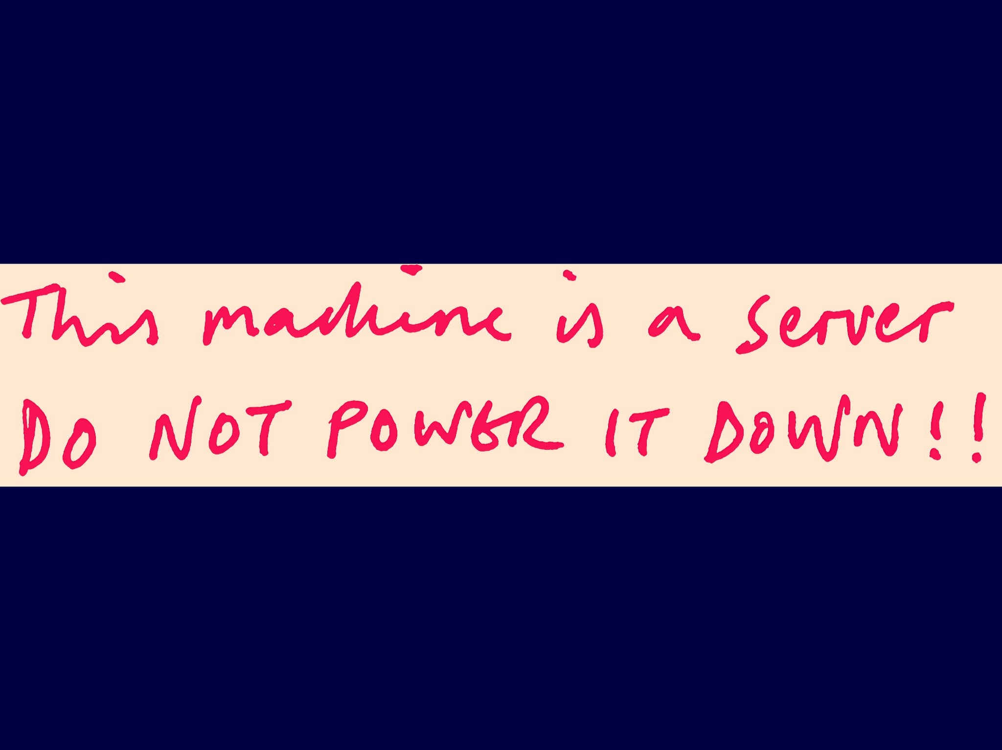 Do Not Power Down note, Keith Dodds after Tim Berners Lee